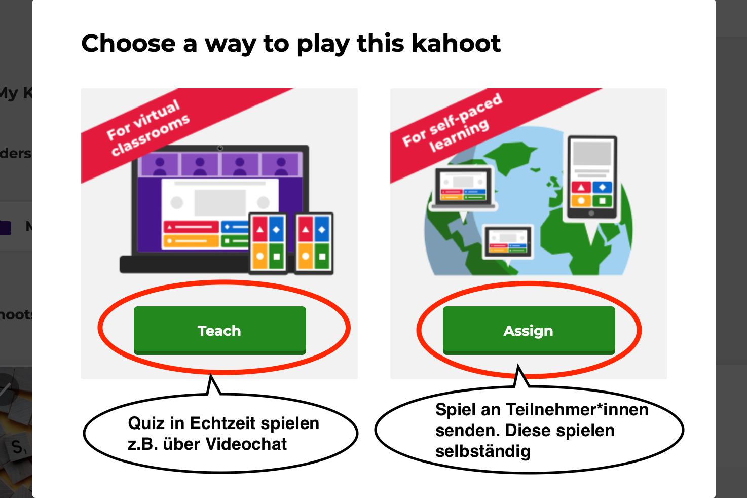 Nach einem Klick auf Play kann zwischen einer der zwei Spielvarianten Teach und Assign ausgewählt werden.